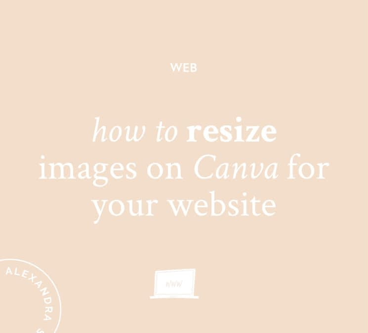 How To Resize Images on Canva For Your Website